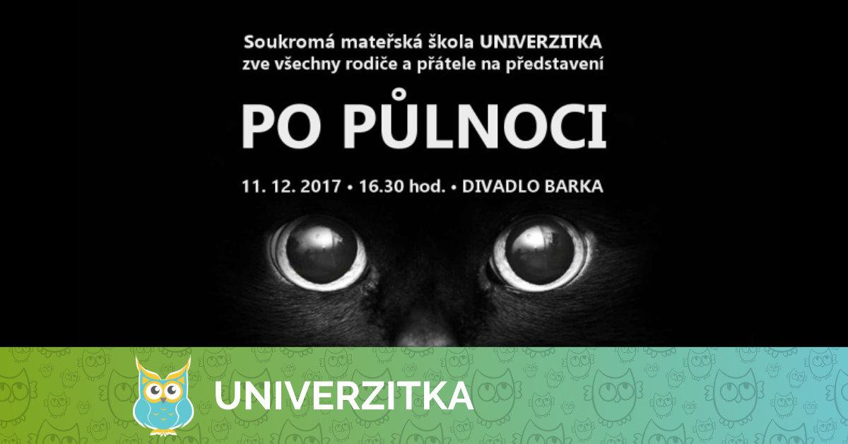 Univerzitka zve všechny rodiče a přátele školky na představení Po půlnoci!